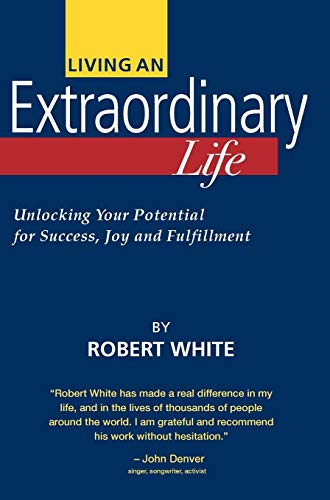 9780970539106: Living an Extraordinary Life