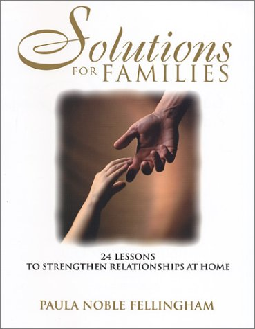 9780970549709: Solutions for Families: 24 Lessons To Strengthen Relationships At Home