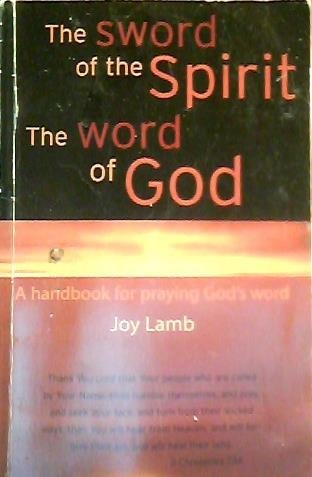 9780970554604: The Sword of the Spirit, The Word of God