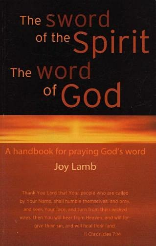 9780970554635: The Sword of the Spirit, the Word of God