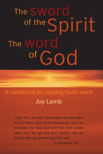 The Sword of the Spirit The Word: Joy Lamb