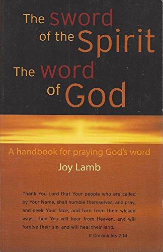 The Sword of the Spirit, The Word: Joy Lamb
