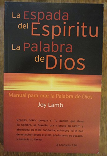 La Espada del Espiritu La Palabra de: Joy Lamb