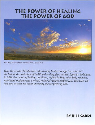 9780970564009: The Power of Healing, The Power of God