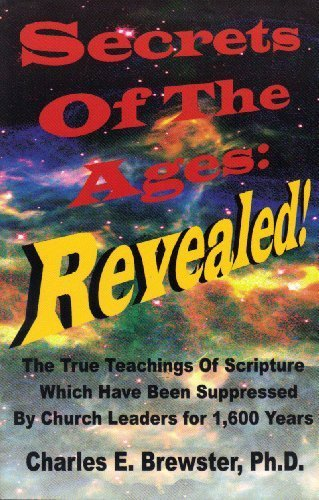 9780970564603: Secrets Of The Ages: Revealed!