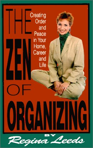 9780970565204: The Zen of Organizing