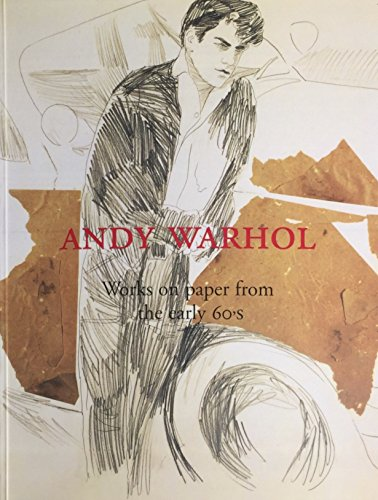 9780970567109: Andy Warhol: Works on paper from the early 60's