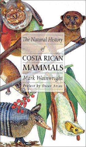 9780970567819: The Natural History of Costa Rican Mammals