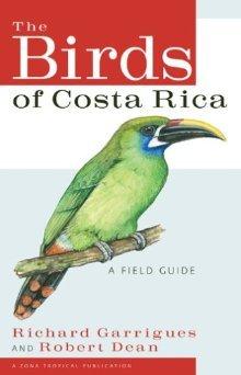 9780970567857: The Birds of Costa Rica: A Field Guide
