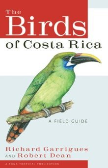9780970567857: The Birds of Costa Rica: A Field Guide