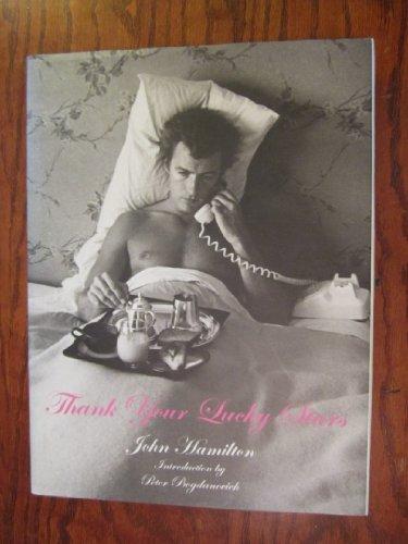 9780970574541: JOHN HAMILTON: THANK YOUR LUCKY STARS. First Edition