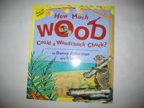 9780970577351: How Much Wood Could a Woodchuck Chuck -- Book and Cd
