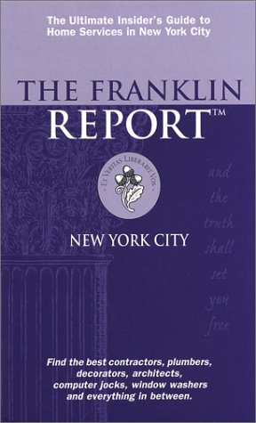 The Franklin Report, New York City 2002: The Insider's Guide to Home Services: Franklin, ...