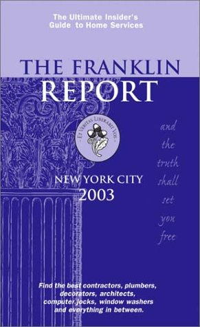 9780970578044: The Franklin Report, New York City 2003: The Insider's Guide to Home Services