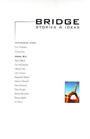 Bridge Issue 1, Volume 1 (Bridge; Stories and Ideas) (0970578202) by Aleksandar Zograf; Beatriz Badikian; Ben Timberlake; Bryan Charles; Carrie Golus; Cheryl Trykv; Chris Lanier; Colette Inez; Greg Hamilton; Greg...