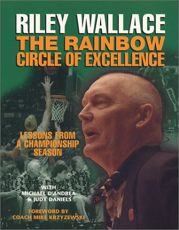 The Rainbow Circle of Excellence (0970578768) by Michael D'Andrea; Riley Wallace