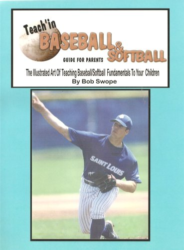 9780970582720: Teach'in Baseball & Softball Guide for Parents