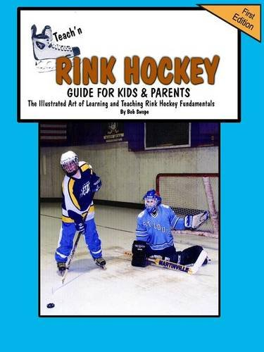 9780970582782: 1: Teach'n Rink Hockey-Guide for Kids and Parents