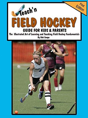 Teach'n Field Hockey Guide For Kids &: Bob Swope