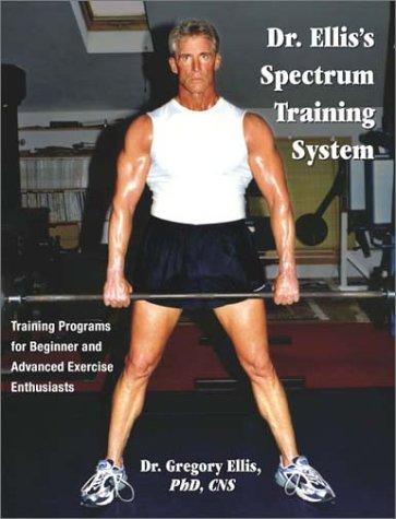 9780970583239: Dr. Ellis's Spectrum Training System