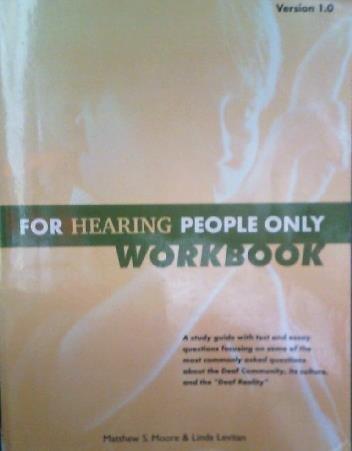 For Hearing People Workbook: moore