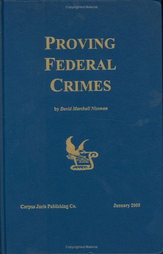 Proving Federal Crimes: Nissman, David M.