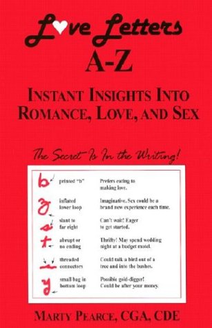 Love Letters A-Z: Instant Insights Into Romance,: Pearce, Marty
