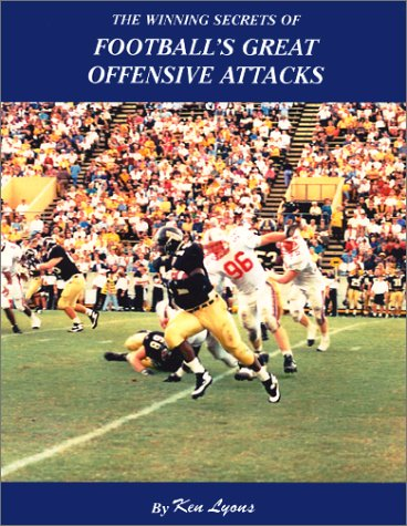 The Winning Secrets of Football's Great Offensive Attacks / Make the Most of Available ...