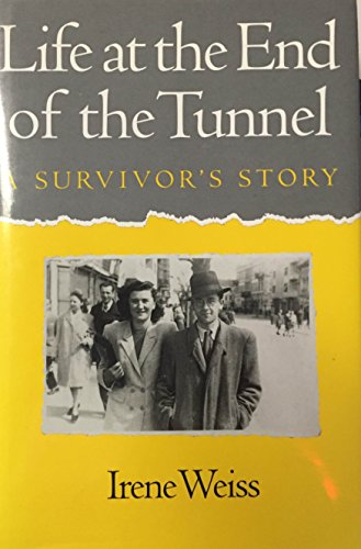 9780970595706: Life at the end of the tunnel: A survivor's story