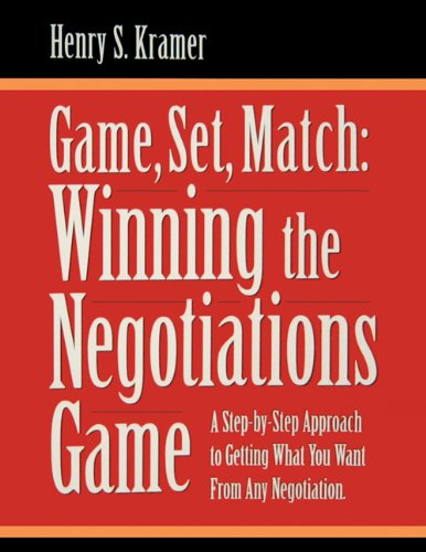 9780970597021: Game, Set, Match: Winning the Negotiations Game