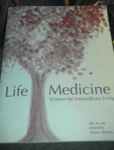 9780970601032: Life Medicine: Wisdom for Extraordinary Living