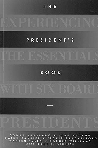 The President's Book: Experiencing the Essentials with: Donna Alvarado, Alan