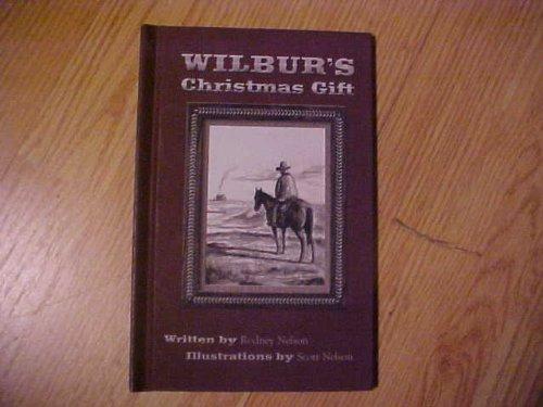 9780970604309: Wilbur's Christmas Gift