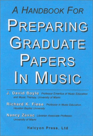 9780970605467: A Handbook for Preparing Graduate Papers in Music
