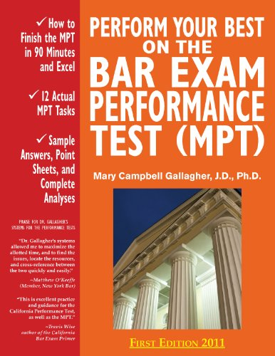 9780970608833: Perform Your Best on the Bar Exam Performance Test (MPT): Train to Finish the MPT in 90 Minutes, Like a Sport(TM)