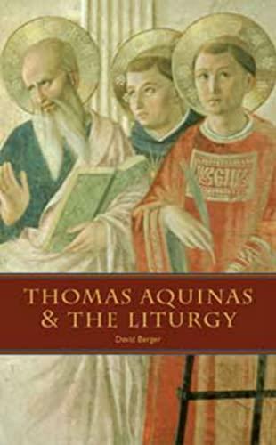 9780970610683: Thomas Aquinas and the Liturgy