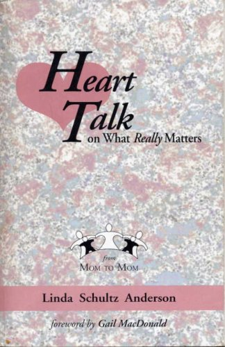 9780970611406: Heart Talk on What Really Matters (with study guide)