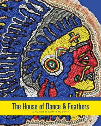 9780970619075: The House of Dance and Feathers: A Museum by Ronald Lewis