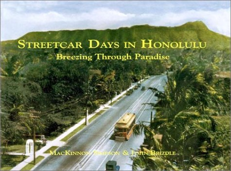 Streetcar Days in Honolulu: Mackinnon Simpson; John
