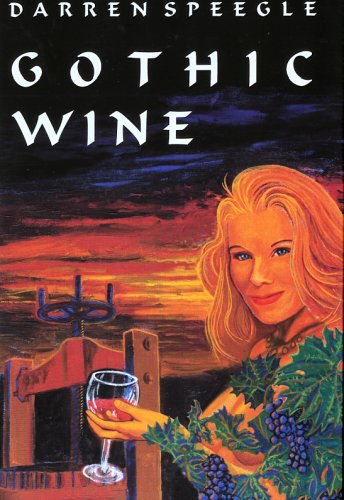 9780970622532: Gothic Wine
