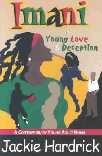 9780970622600: Imani in Young Love & Deception
