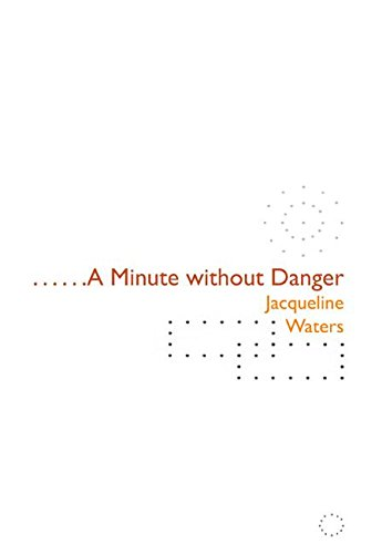 9780970625038: A Minute without Danger (Adventures in Poetry)