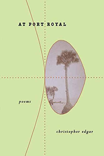 At Port Royal (Adventures in Poetry): Chris Edgar