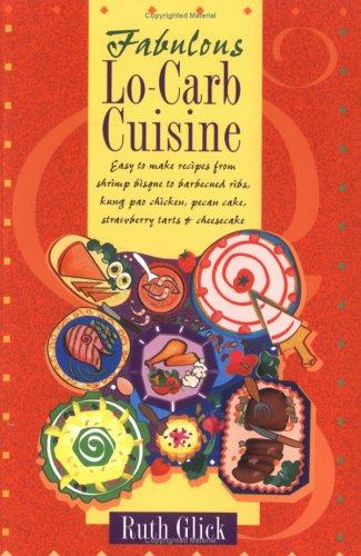 9780970629302: Fabulous Lo-Carb Cuisine