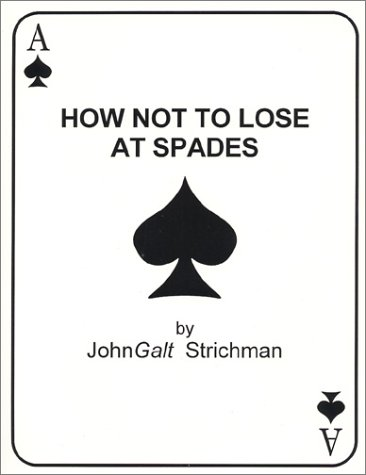 9780970631206: How Not to Lose at Spades