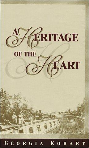 A Heritage of the Heart: Georgia Kohart