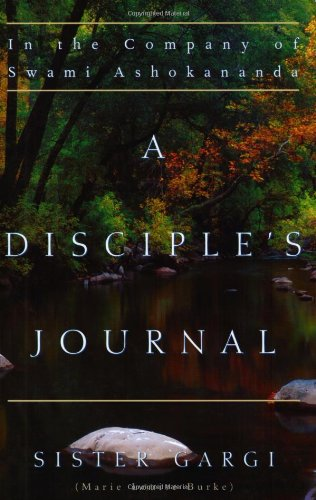 9780970636829: A Disciple's Journal: In the Company of Swami Ashokananda