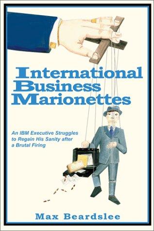 9780970637703: International Business Marionettes