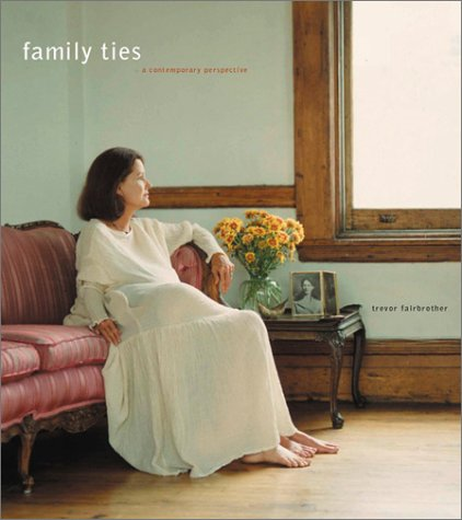 9780970639479: Family Ties: A Contemporary Perspective