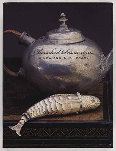 9780970639486: Cherished Possessions: A New England Legacy